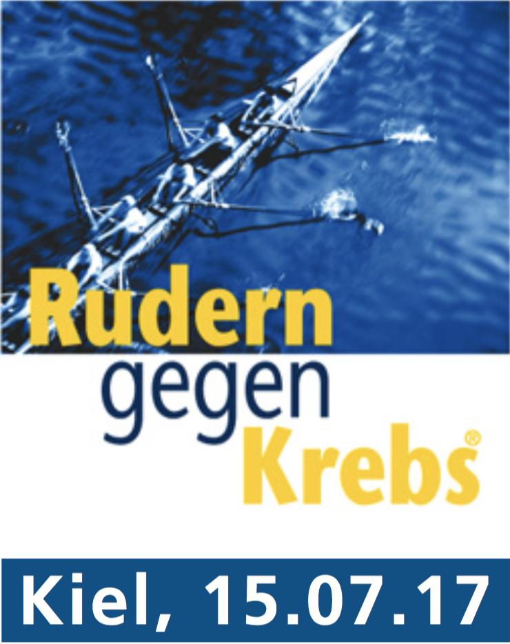"""Plakat mit einem Ruderboot im Hintergrund und den Veranstaltungshinweis auf die Benefiz-Regatta """"Rudern gegen Krebs"""" in Kiel am 15. Juli"""